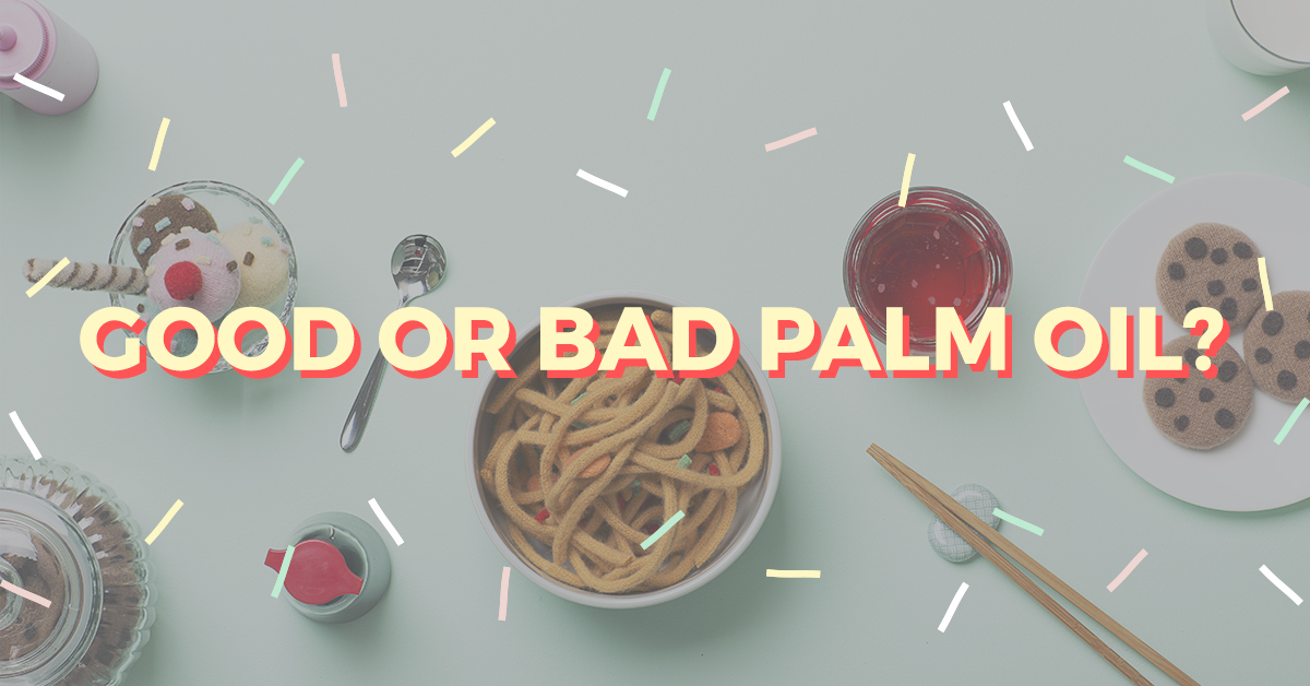 RSPO - Good or bad palm oil